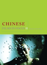 Chinese Films in Focus II 2019 edited by Chris Berry